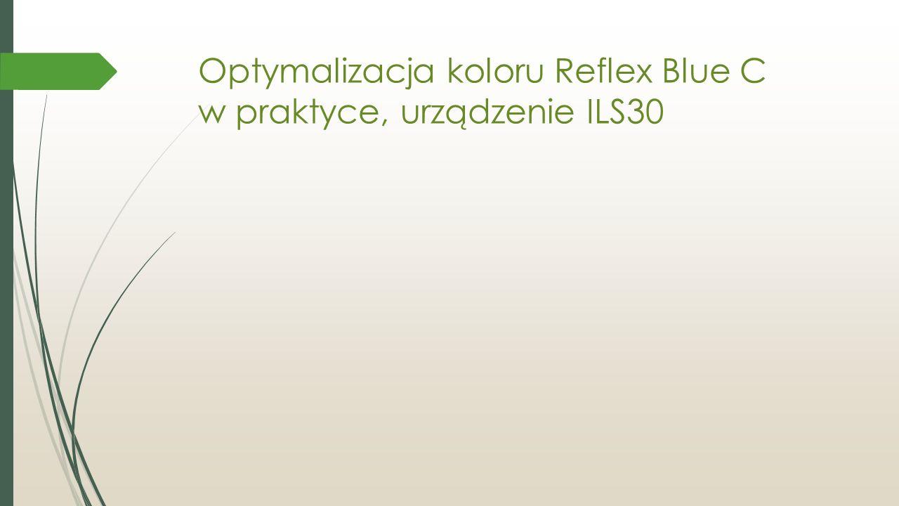 Optymalizacja koloru Reflex Blue C w praktyce, urządzenie ILS30