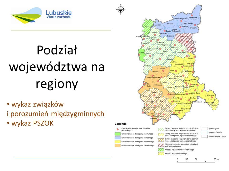 Podział województwa na regiony wykaz związków i porozumień międzygminnych wykaz PSZOK