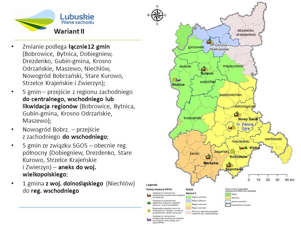 Zmianie podlega łącznie12 gmin (Bobrowice, Bytnica, Dobiegniew, Drezdenko, Gubin-gmina, Krosno Odrzańskie, Maszewo, Niechlów, Nowogród Bobrzański, Sta