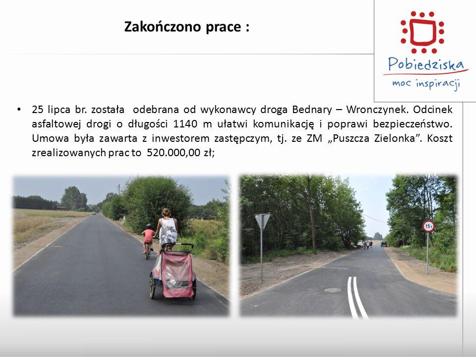 Zakończono prace : 25 lipca br. została odebrana od wykonawcy droga Bednary – Wronczynek. Odcinek asfaltowej drogi o długości 1140 m ułatwi komunikacj