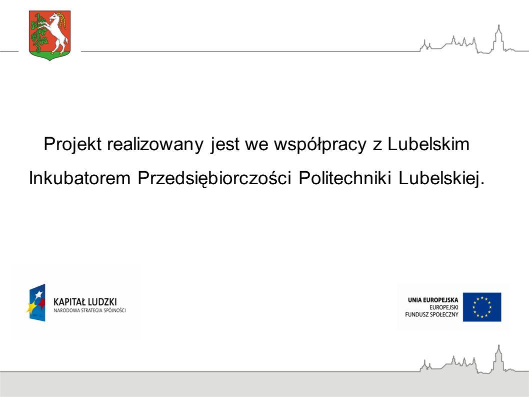Projekt realizowany jest we współpracy z Lubelskim Inkubatorem Przedsiębiorczości Politechniki Lubelskiej.