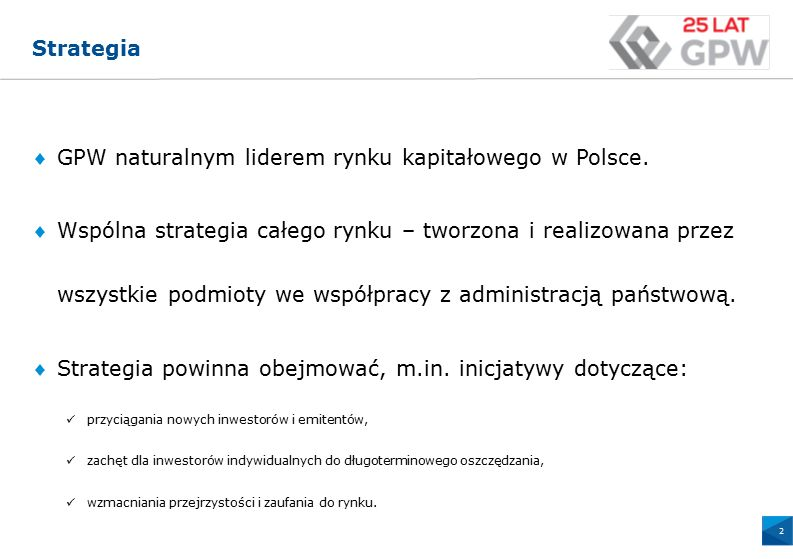 165 14 48 0 79 146 170 169 100 101 103 0 144 213 134 188 37 72 112 175 0 100 150 GPW naturalnym liderem rynku kapitałowego w Polsce.