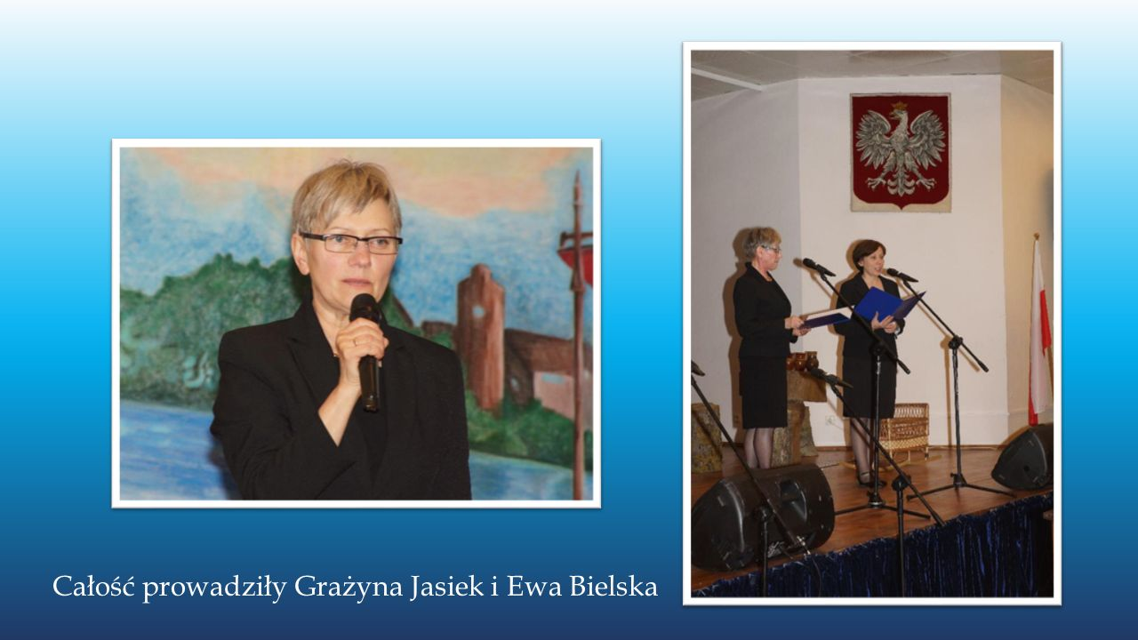 Całość prowadziły Grażyna Jasiek i Ewa Bielska