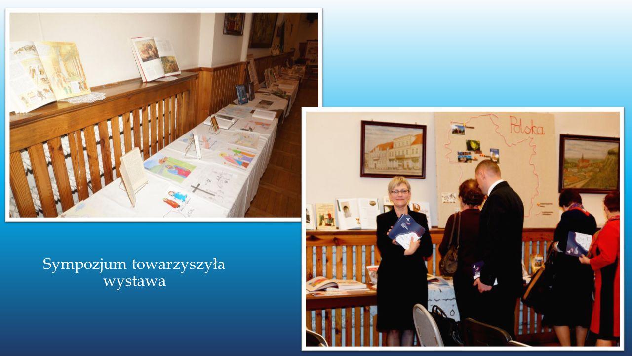 Sympozjum towarzyszyła wystawa
