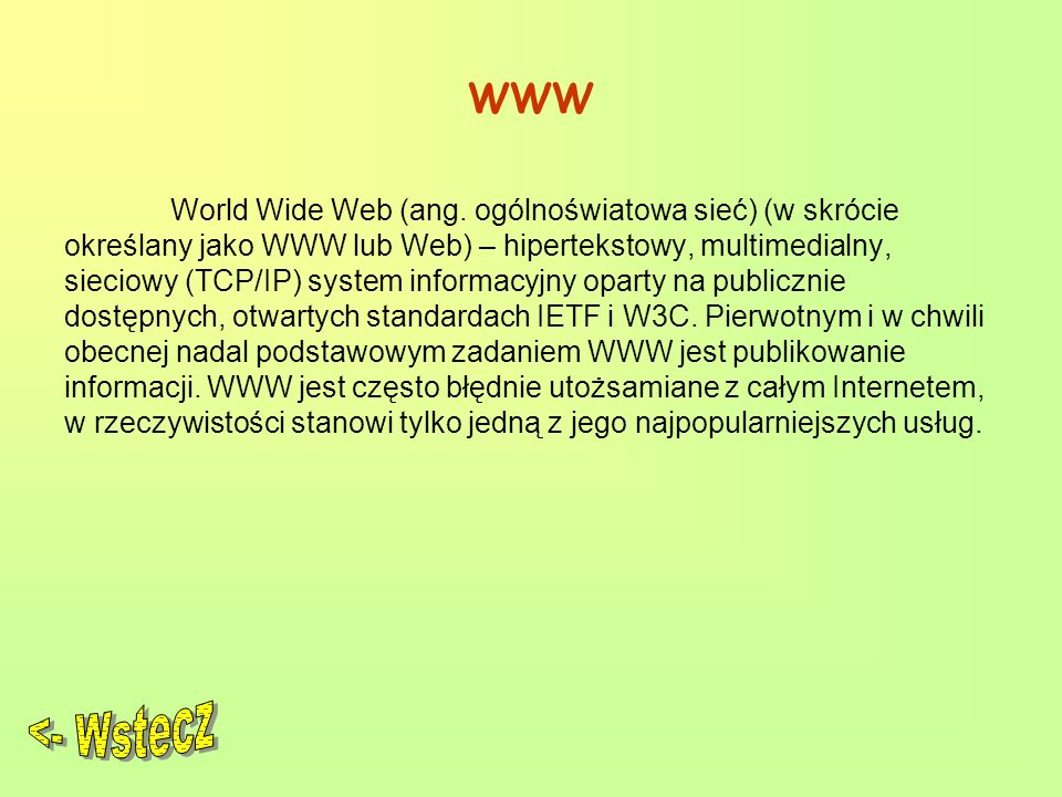 WWW World Wide Web (ang.