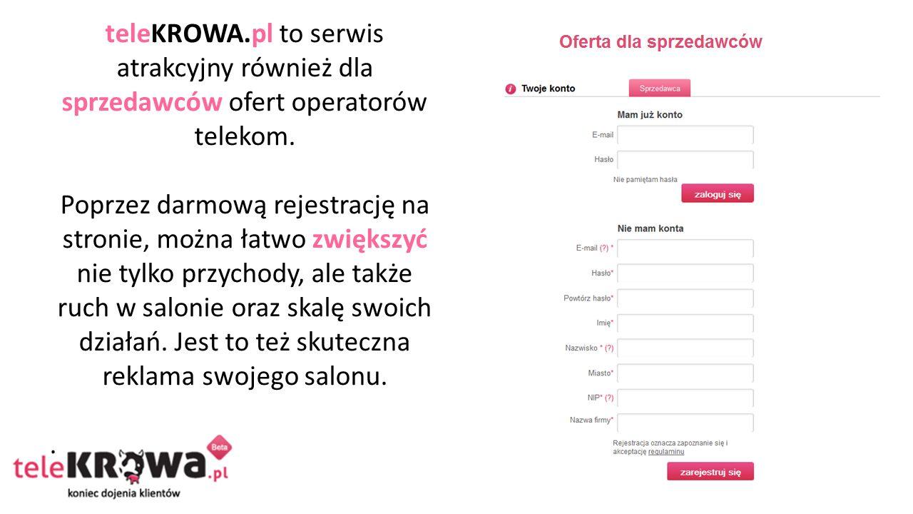 teleKROWA.pl to serwis atrakcyjny również dla sprzedawców ofert operatorów telekom.