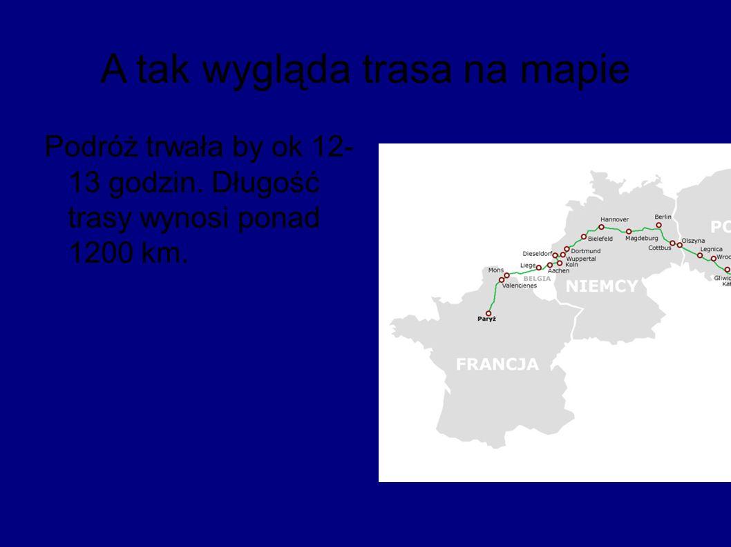 A tak wygląda trasa na mapie Podróż trwała by ok 12- 13 godzin. Długość trasy wynosi ponad 1200 km.