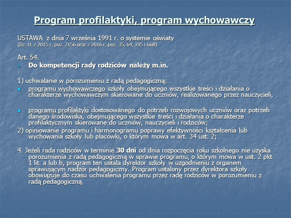 Program profilaktyki, program wychowawczy USTAWA z dnia 7 września 1991 r.
