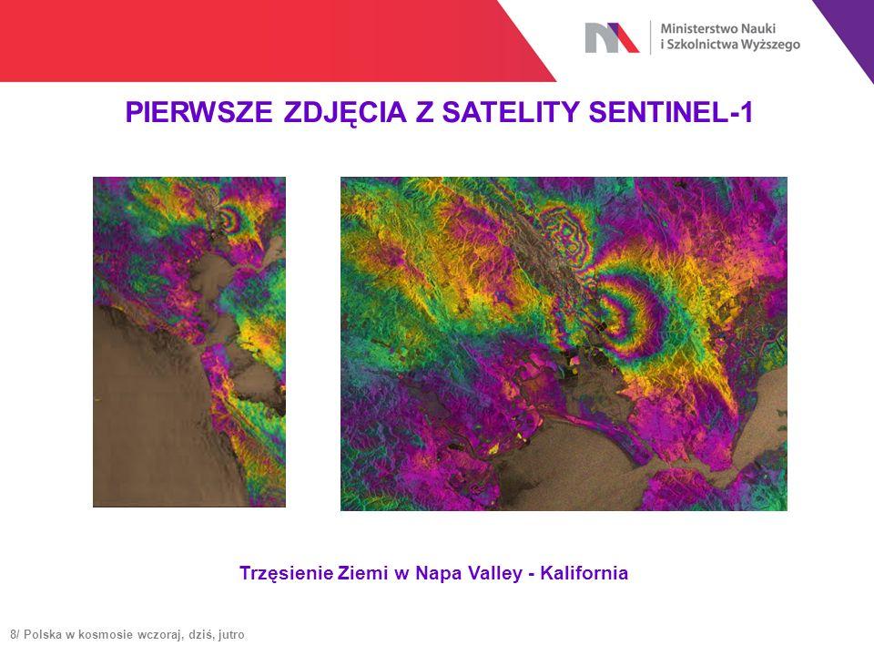PIERWSZE ZDJĘCIA Z SATELITY SENTINEL-1 Trzęsienie Ziemi w Napa Valley - Kalifornia 8/ Polska w kosmosie wczoraj, dziś, jutro