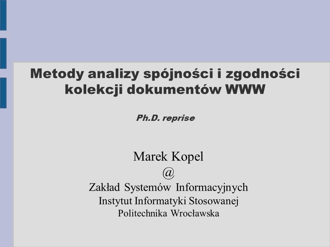 Metody analizy spójności i zgodności kolekcji dokumentów WWW Ph.D.