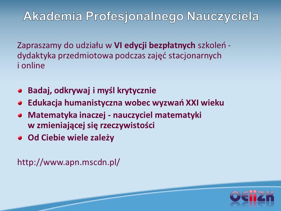 Zapraszamy do udziału w VI edycji bezpłatnych szkoleń - dydaktyka przedmiotowa podczas zajęć stacjonarnych i online Badaj, odkrywaj i myśl krytycznie