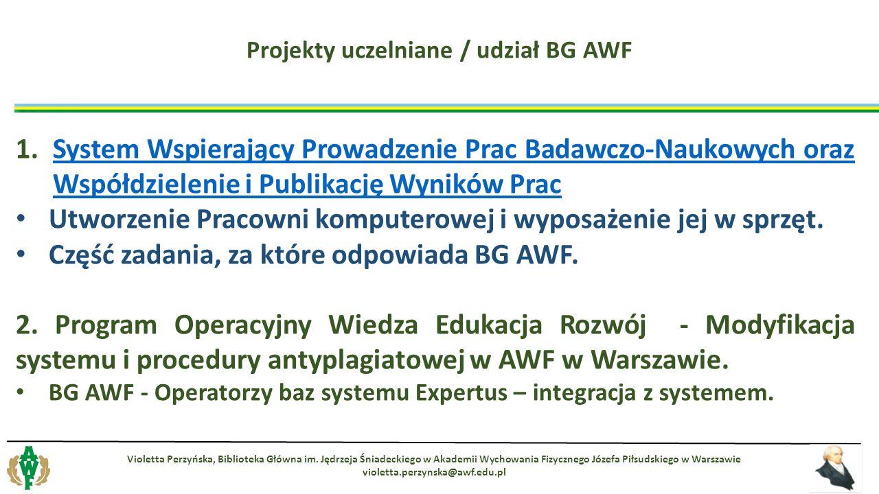 1.System Wspierający Prowadzenie Prac Badawczo-Naukowych oraz Współdzielenie i Publikację Wyników PracSystem Wspierający Prowadzenie Prac Badawczo-Nau
