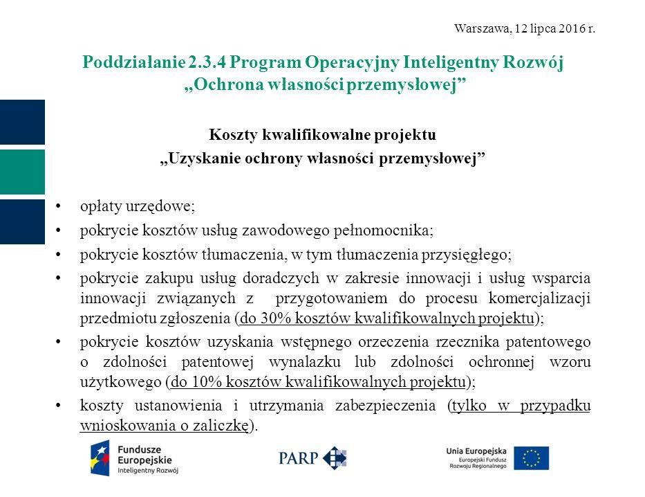 Warszawa, 12 lipca 2016 r.DZIĘKUJĘ ZA UWAGĘ Polska Agencja Rozwoju Przedsiębiorczości ul.