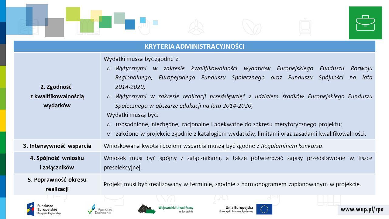 www.wup.pl/rpo KRYTERIA ADMINISTRACYJNOŚCI 2.