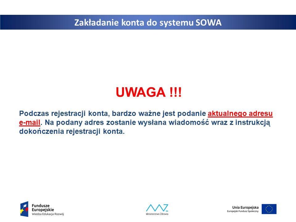 8 UWAGA !!.Podczas rejestracji konta, bardzo ważne jest podanie aktualnego adresu e-mail.