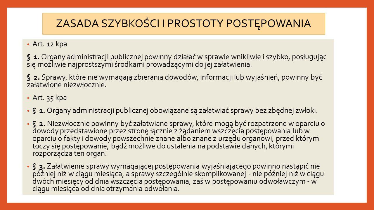 ZASADA SZYBKOŚCI I PROSTOTY POSTĘPOWANIA Art. 12 kpa § 1.