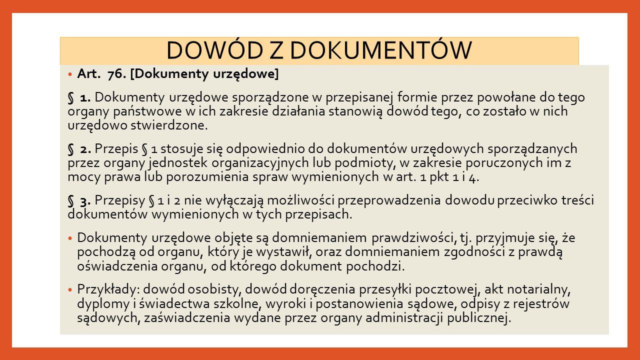 DOWÓD Z DOKUMENTÓW Art. 76. [Dokumenty urzędowe] § 1.
