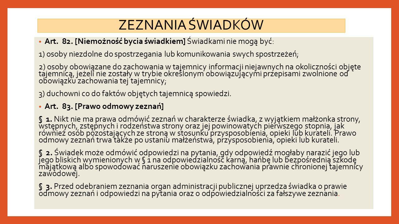 ZEZNANIA ŚWIADKÓW Art. 82.