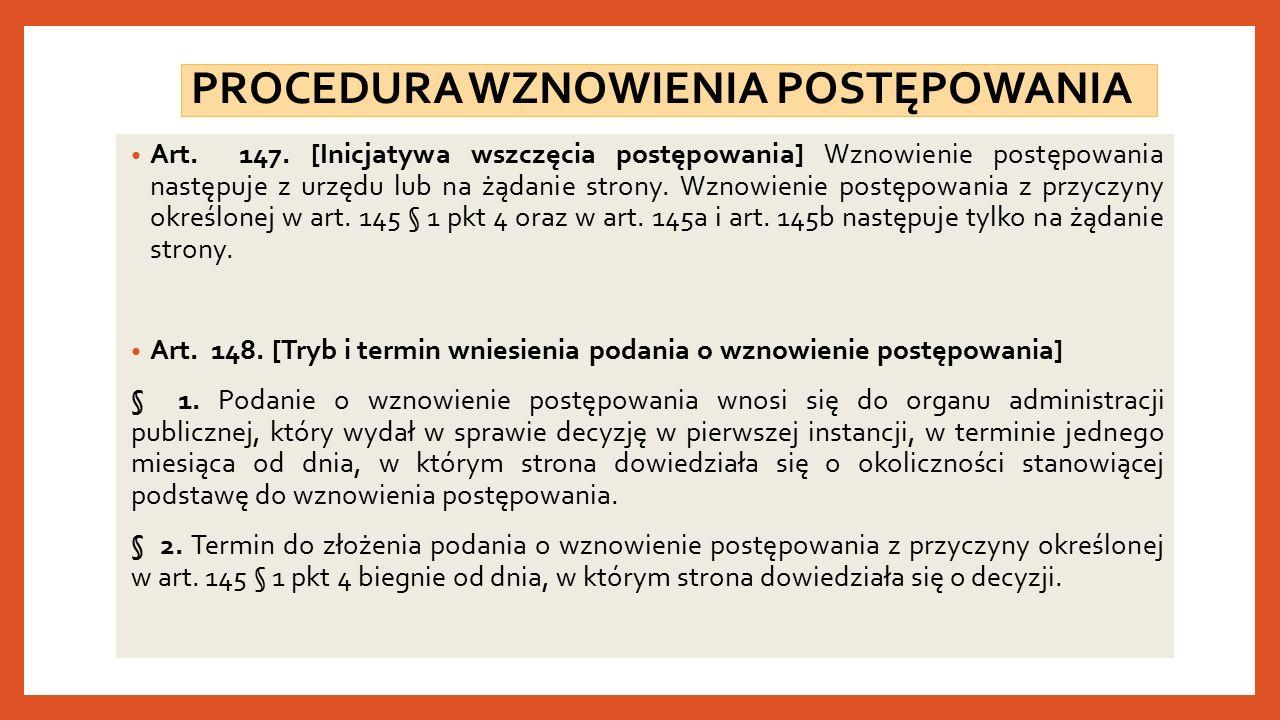 PROCEDURA WZNOWIENIA POSTĘPOWANIA Art. 147.