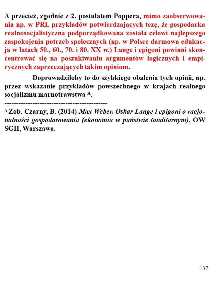 136 Przykladem takim jest prowadzona w Polsce w II połowie XX w.