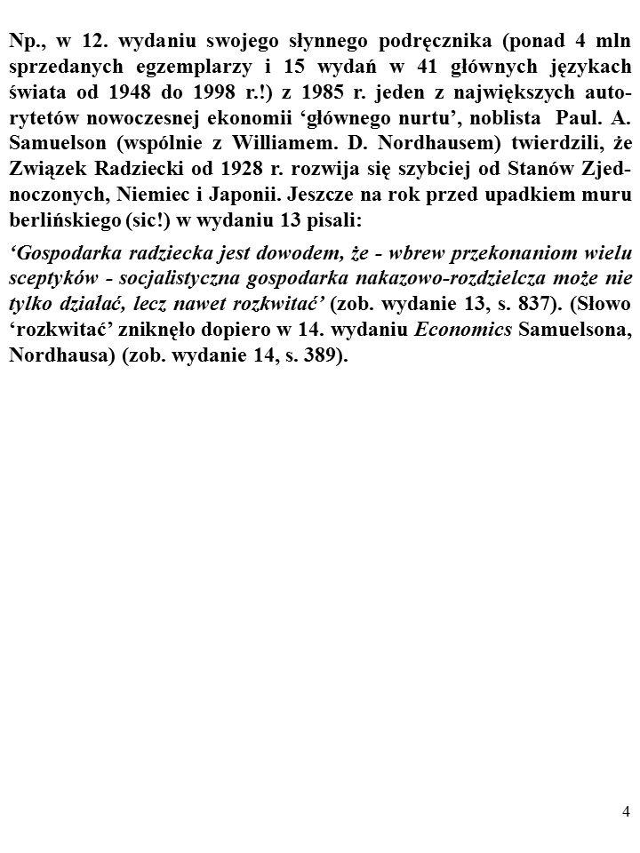 134 Dążenie do falsyfikacji PRZYŚPIESZA ZATEM GROMADZE- NIE WIEDZY.