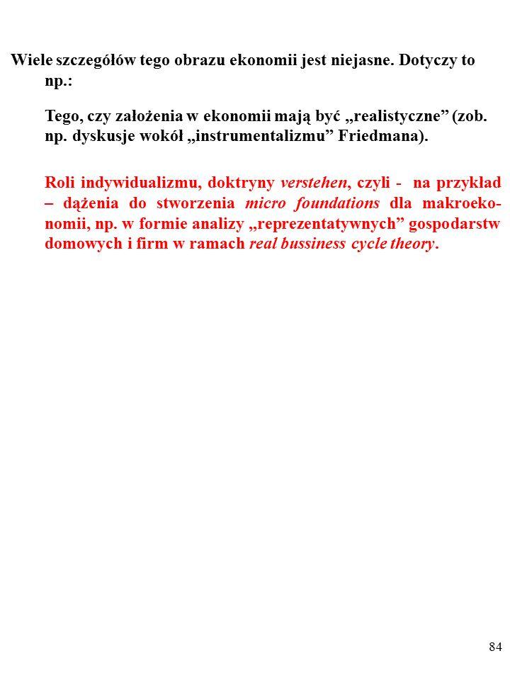83 ZAKOŃCZENIE Wiele szczegółów tego obrazu ekonomii jest niejasne.