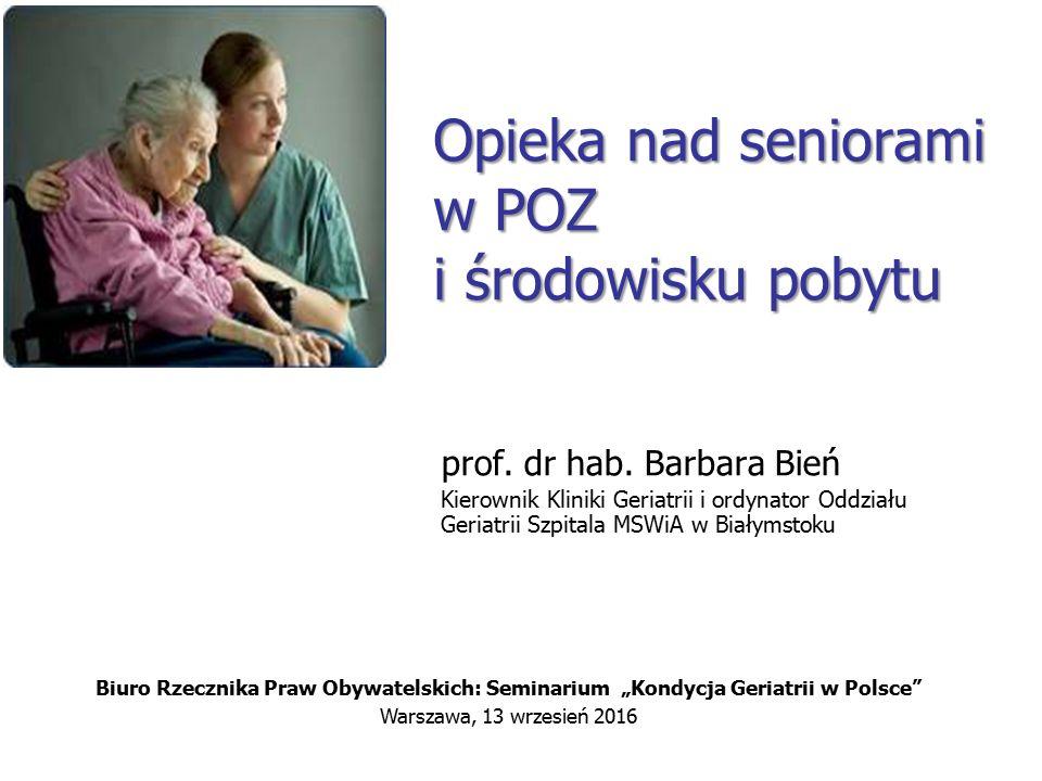 Opieka nad seniorami w POZ i środowisku pobytu prof.