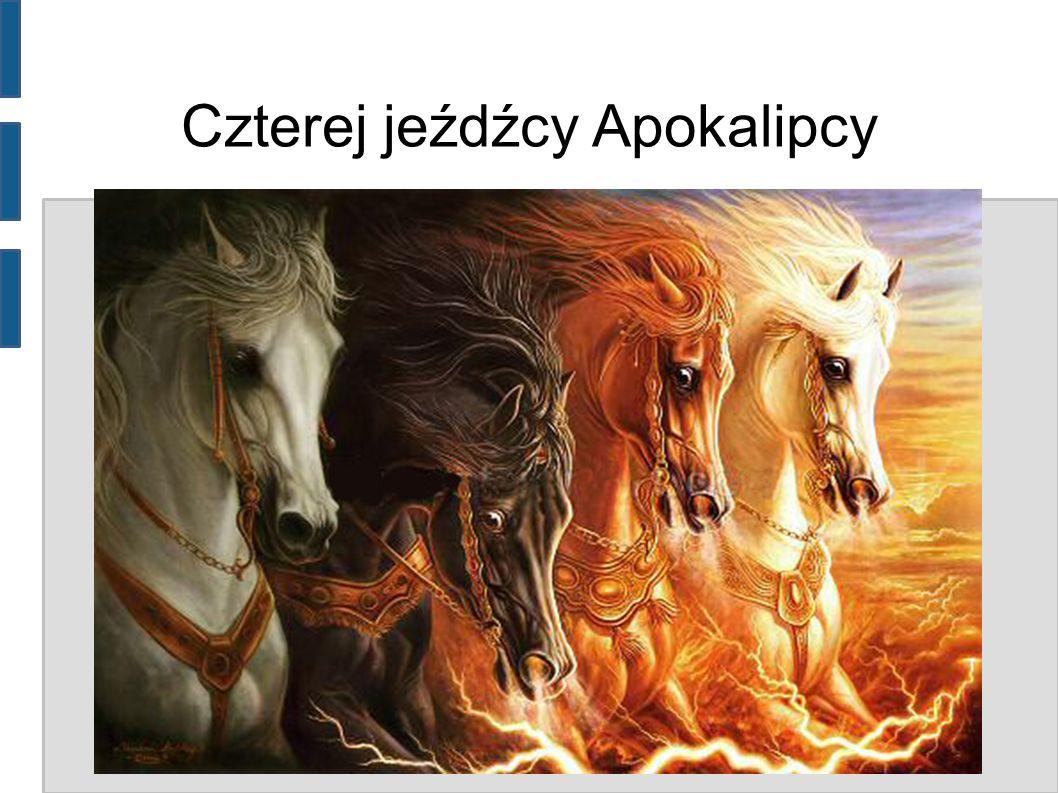 Czterej jeźdźcy Apokalipcy