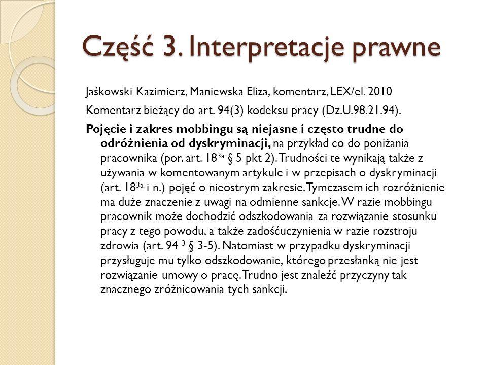 Część 3. Interpretacje prawne Jaśkowski Kazimierz, Maniewska Eliza, komentarz, LEX/el.