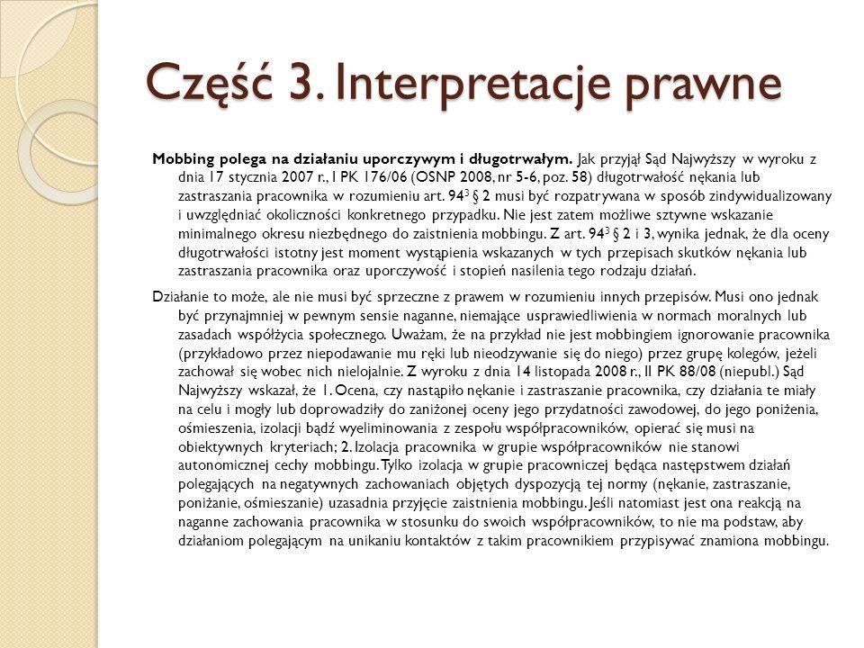 Część 3. Interpretacje prawne Mobbing polega na działaniu uporczywym i długotrwałym.
