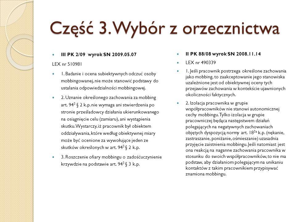 Część 3. Wybór z orzecznictwa III PK 2/09 wyrok SN 2009.05.07 LEX nr 510981 1.