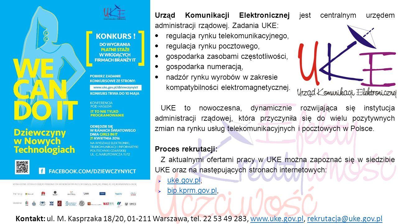 Urząd Komunikacji Elektronicznej jest centralnym urzędem administracji rządowej.