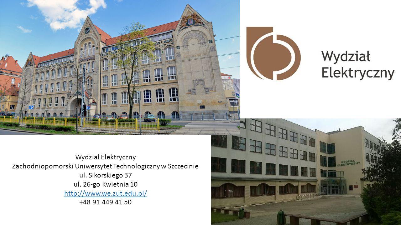 Wydział Elektryczny Zachodniopomorski Uniwersytet Technologiczny w Szczecinie ul.