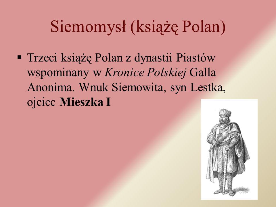 Lestek (Leszek)  Drugi książę Polan z dynastii Piastów, o którym wspomina Gall Anonim w swojej kronice.