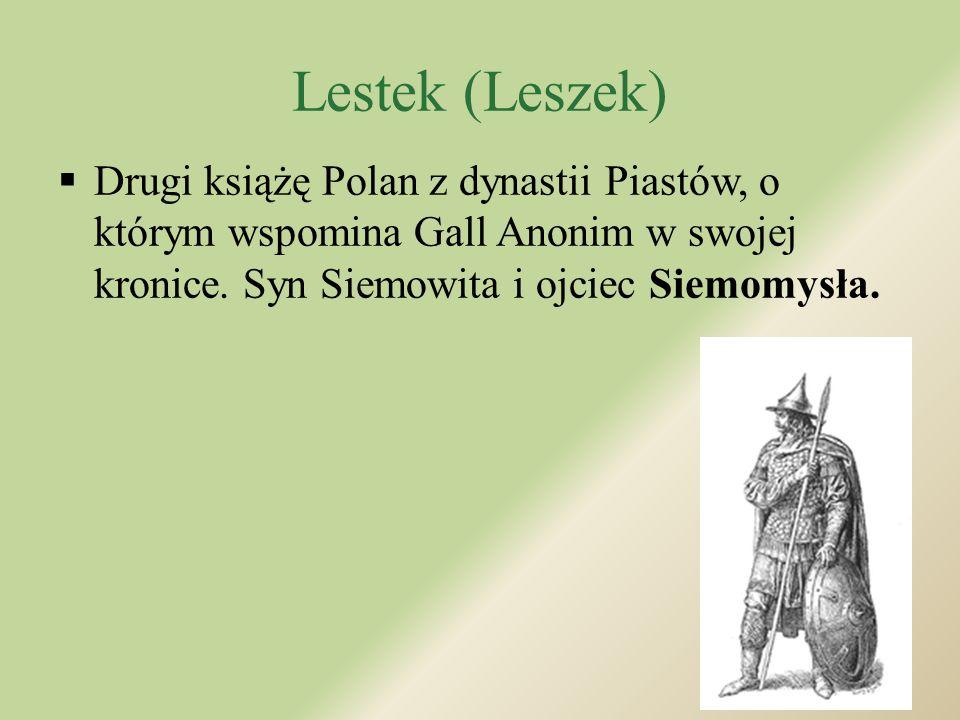 Siemowit (Ziemowit)  Książę Polan z IX wieku znany jedynie z kroniki Galla Anonima.