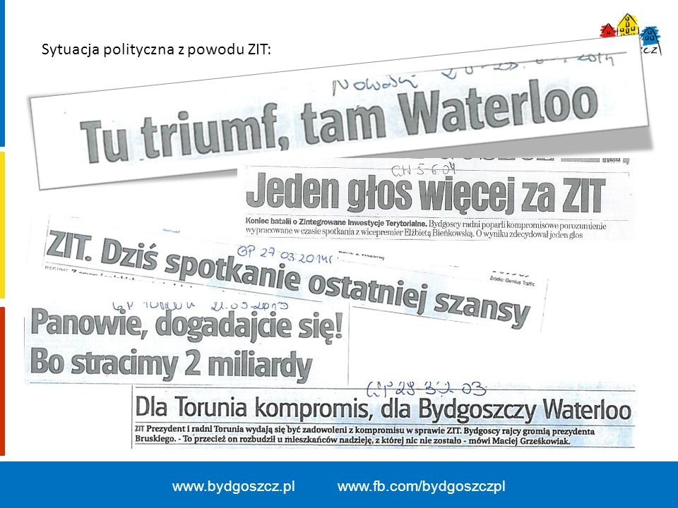 """www.bydgoszcz.pl www.fb.com/bydgoszczpl Sytuacja polityczna z powodu ZIT – wypowiedzi polityków: """" Waterloo Bruskiego."""