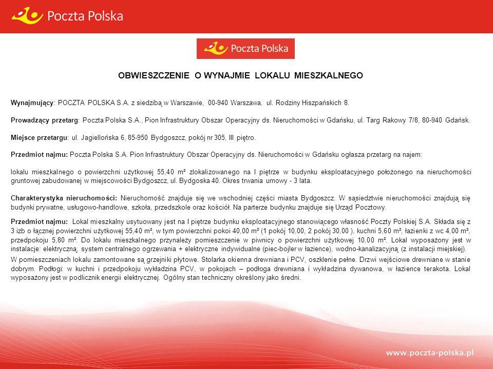 OBWIESZCZENIE O WYNAJMIE LOKALU MIESZKALNEGO Wynajmujący: POCZTA POLSKA S.A.