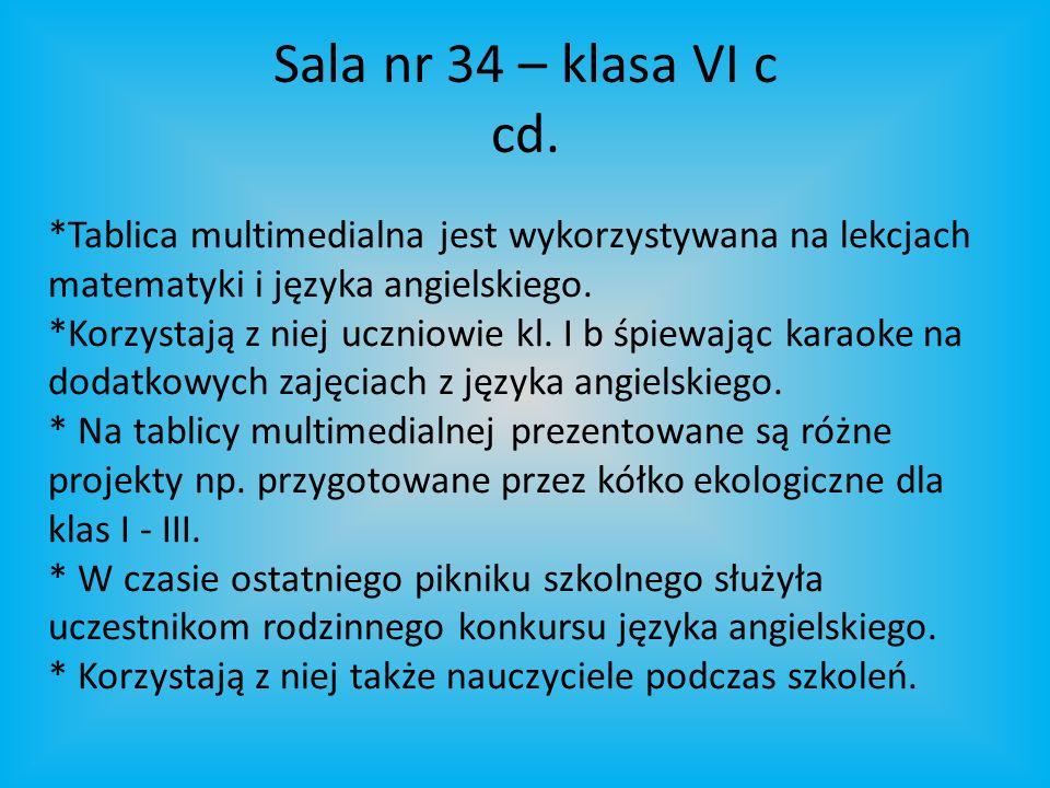 Sala nr 34 – klasa VI c cd.