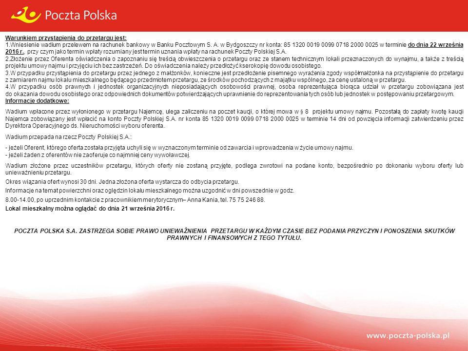 Formularz zgłoszenia uczestnictwa w przetargu Dotyczy wynajmu części nieruchomości: Lokal mieszkalny nr 3 o powierzchni użytkowej 53,56 m 2 usytuowany na II piętrze w budynku PP SA w miejscowości Karpacz ul.