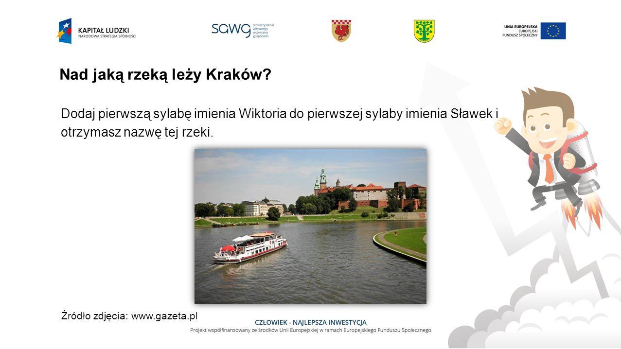 Nad jaką rzeką leży Kraków.
