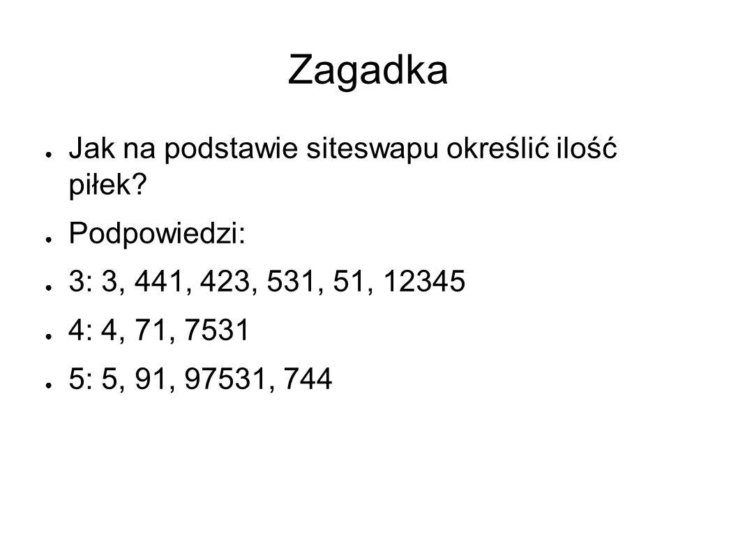 Zagadka ● Jak na podstawie siteswapu określić ilość piłek.