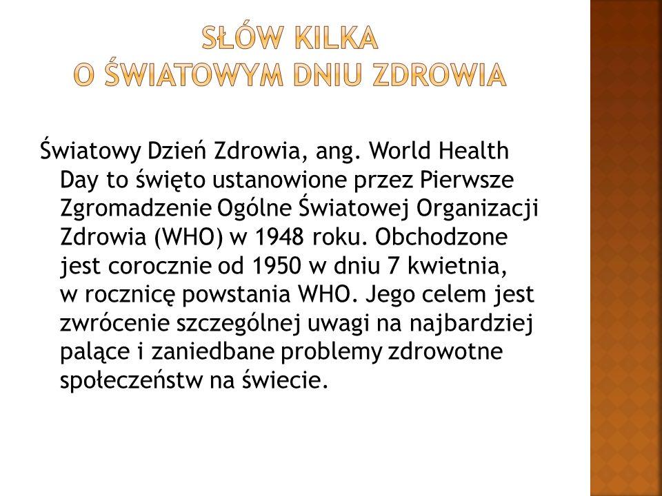 Światowy Dzień Zdrowia, ang.