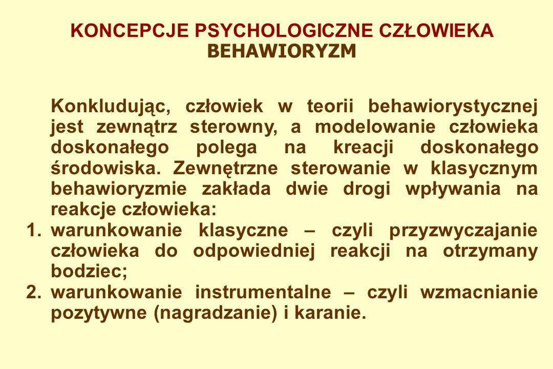 Podstawowe twierdzenia behawiorystów można zawrzeć w dwóch zdaniach: 1.Organizmy ludzkie przystosowują się do swego środowiska za pomocą czynników genetycznych i nawykowych.