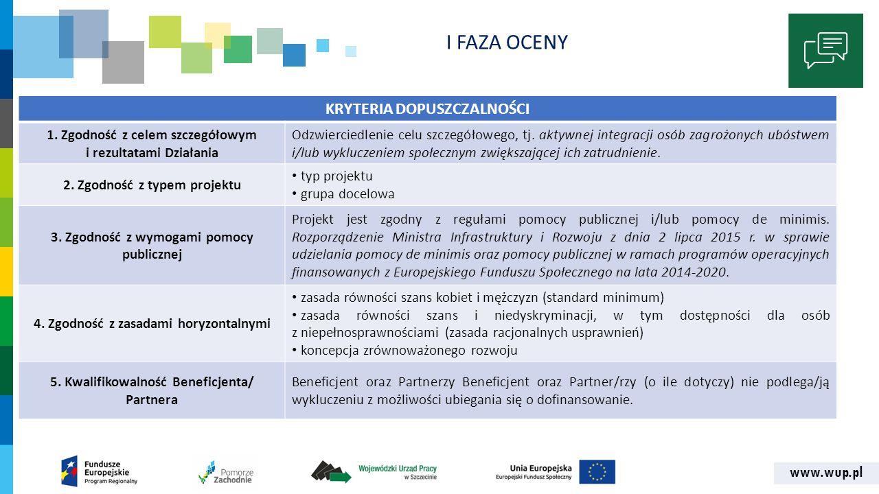 www.wup.pl KRYTERIA DOPUSZCZALNOŚCI 1.