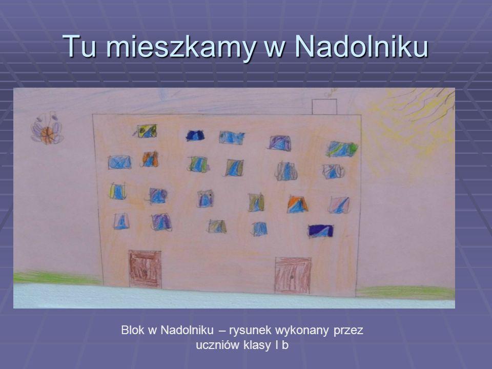Tu mieszkamy w Nadolniku Blok w Nadolniku – rysunek wykonany przez uczniów klasy I b