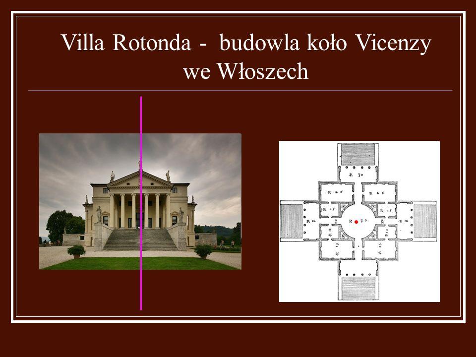 Villa Rotonda - budowla koło Vicenzy we Włoszech