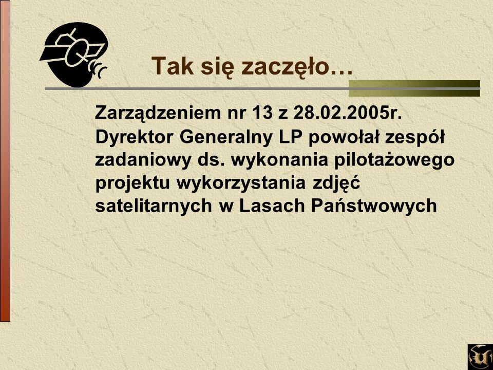 Tak się zaczęło… Zarządzeniem nr 13 z 28.02.2005r.