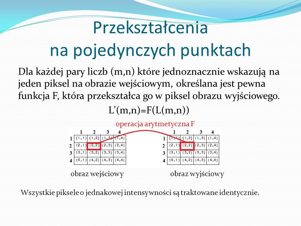 Binaryzacja z podwójnym progiem Pozwala wyodrębnić zakres między dwoma progami binaryzacji a 1, a 2.
