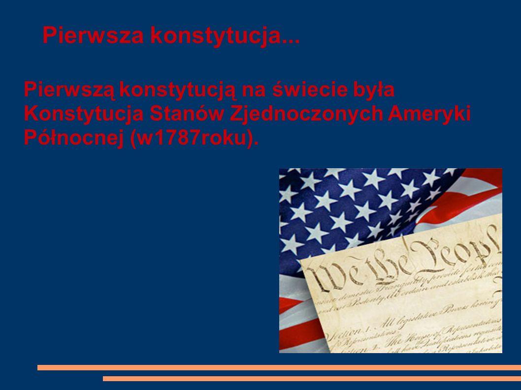 Pierwsza konstytucja...