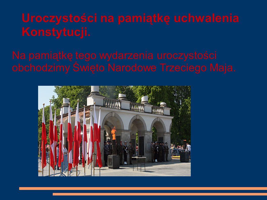 Uroczystości na pamiątkę uchwalenia Konstytucji.